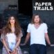 PAPER TRAILS- Interview
