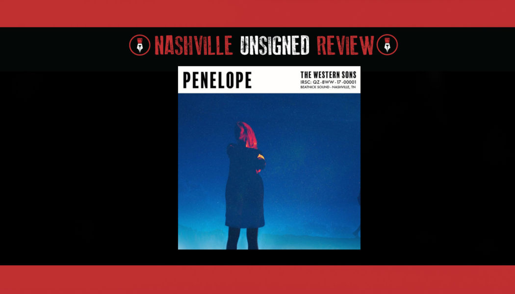 """THE WESTERN SONS droppin' it like it's hot with their new song """"Penelope"""""""