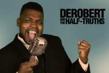 DeRobert and the Half Truths – Too Short (Live Music Video)