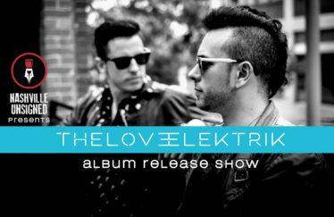 The Love Elektrik: Album Release Show w/ Lovely, JADE