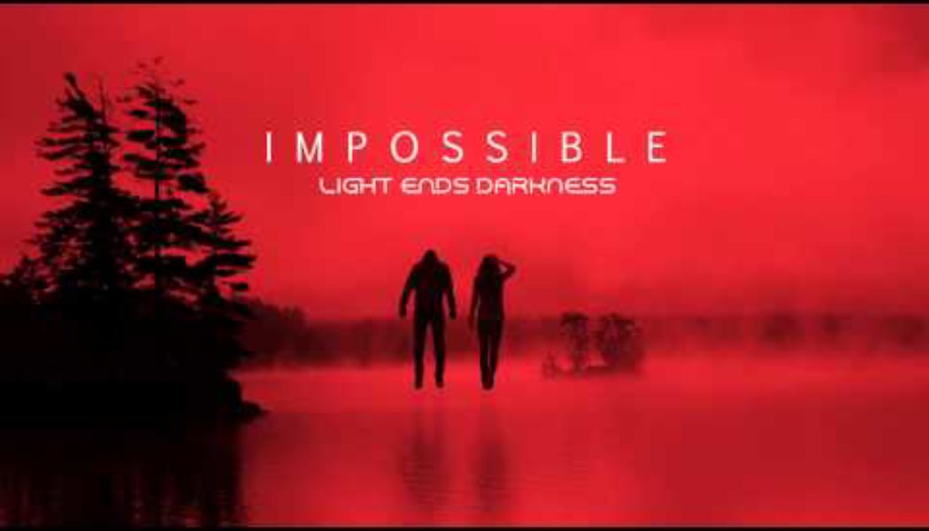 impossible, lyric video, edm, pop, light, shine, positive