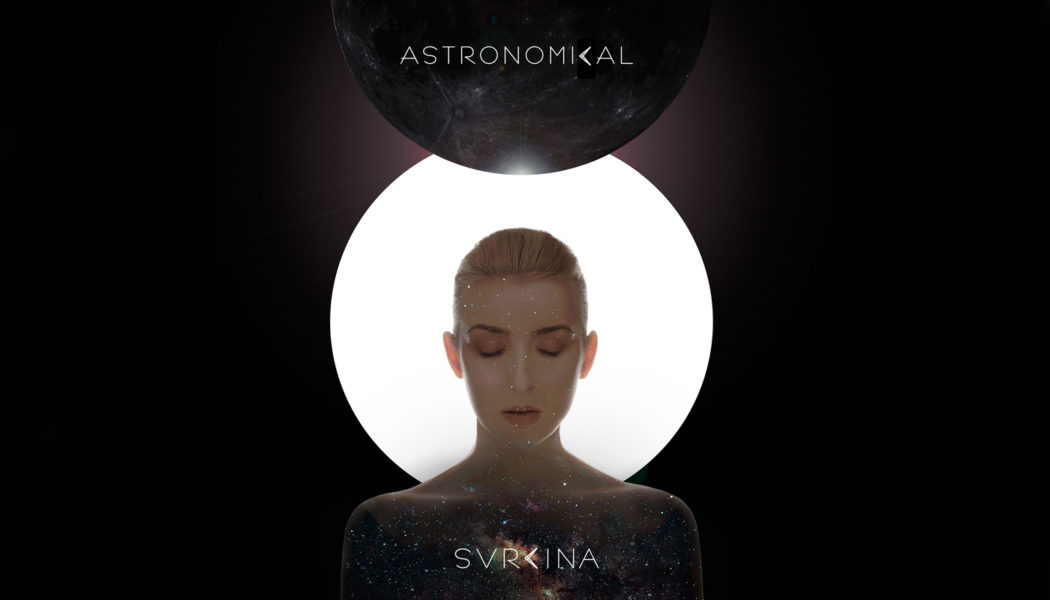 "Cine-Pop Powerhouse, SVRCINA, launches new single ""Astronomical"""